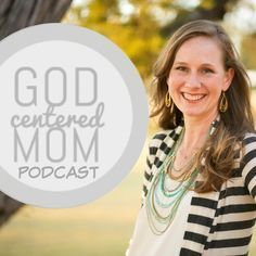 Calmly Parenting the Strong Willed Child with Kirk Martin @ God Centered Mom