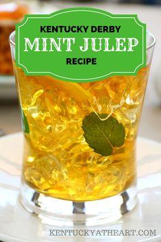 A Kentucky Derby Tradition, Mint Julep Recipe   For Even More Kentucky Derby Recipes Check Out KentuckyAtHeart.com  