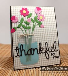 Fine Check Background, Thankful Thoughts, Fresh Cut Flowers Die-namics, Mason Jar Die-namics, Words of Gratitude Die-namics - Amy Rysavy #mftstamps