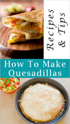 How To Make Quesadillas: {Quick & Easy Meal Idea}