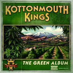 Puff N Tuff - Kottonmouth Kings