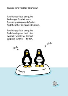 Two Hungry Little Penguins (I'll bet kids would love this little poem).