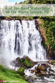 I'm a big fan of waterfalls, they are probably my favourite nature element.  Here are 8 of the best ones in the North Island of New Zealand.