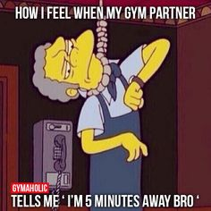 How I Feel When My Gym Partner