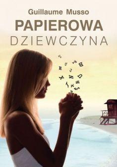 Okładka książki Papierowa dziewczyna Fiction, Romans, Books, Movies, Movie Posters, Thrillers, Dit, Paper, Books To Read