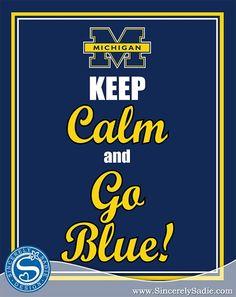 Keep Calm and Go Blue(Courtesy of the University of Michigan Wolverines) Michigan Athletics, Michigan Wolverines Football, University Of Michigan, State University, U Of M Football, College Football Teams, Football Field, Alabama Football, American Football