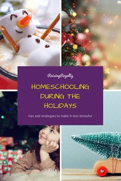 Homeschooling during the holidays can sometimes be tricky. Here are some strategies to help make it less stressful.