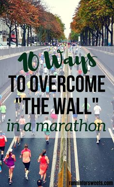 Hitting the wall during a marathon is inevitable, no matter how much training you've put in. Here are 10 must-know strategies to overcome the wall in a marathon and have your best race ever. First Marathon Training, Beginner Half Marathon Training, Half Marathon Motivation, Marathon Tips, Running For Beginners, How To Start Running, Beginner Runner Tips, Long Distance Running Tips, Strength Training For Runners
