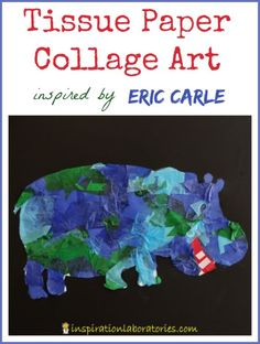 Tissue Paper Art Inspired by Eric Carle {part of the Virtual Book Club for Kids} - Check out all of the Eric Carle inspired ideas.