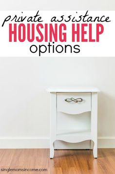 Government assistance programs do not help everyone without housing needs. If you make too much to qualify here is private housing help for single mothers. http://singlemomsincome.com/housing-help-for-single-mothers-part-2-private-assistance/