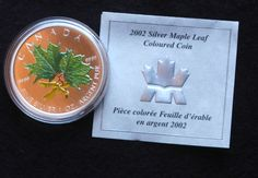2002 Silver Maple Leaf Coin 2002 Spring The 2002 Spring Coloured Maple Leaf, and has a coloured relief on a satin background finish. A total of where minted. Silver Maple Leaf, Canadian Coins, Spring Colors, It Is Finished, Satin, History, Elastic Satin, History Books, Historia