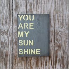 You Are My Sunshine  Hand Painted Wood Sign  by PamelaJoyceDesigns