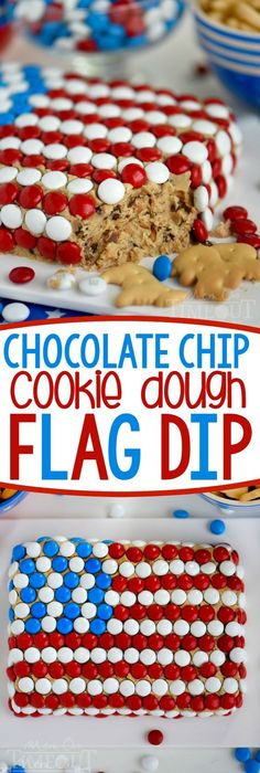 Celebrate with this outrageous Chocolate Chip Cookie Dough Flag Dip ...