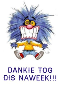 Dankie tog dis naweek!!! Saint Yves, Wisdom Quotes, Art Quotes, Funny Quotes, Funny Humor, Family Qoutes, Afrikaanse Quotes, Goeie Nag, Its Friday Quotes