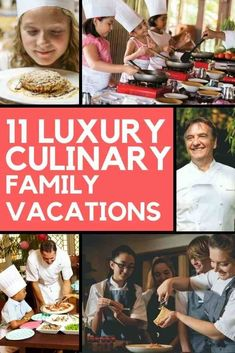 11 Culinary vacation