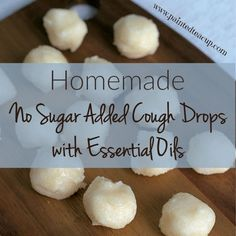 Here is an all natural recipe for homemade no sugar added cough drops made using essential oils! Perfect for soothing a sore and irritated throat!
