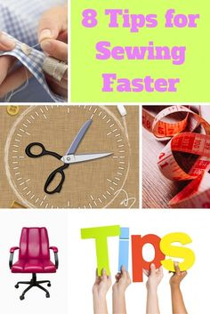 Top 8 tips for Sewing Faster