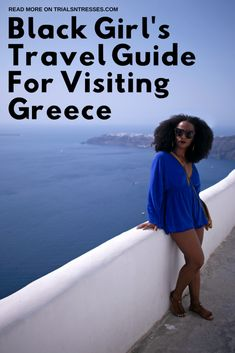 The Black Girl's Travel Guide For Visiting Greece - Trials N Tresses Source by spiritedpursuit idea black girl Singles Holidays, Single Travel, Travel Guides, Travel Tips, Travel Destinations, Greece Destinations, Travel Packing, Travel Photos, Packing Lists
