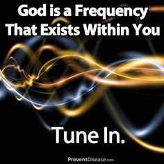 God is a frequency that exists within you. Tune In ☼     All Is Within You ♫     (via higher-dimensional-consciousness)