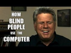 How A Blind Person Uses A Computer - YouTube