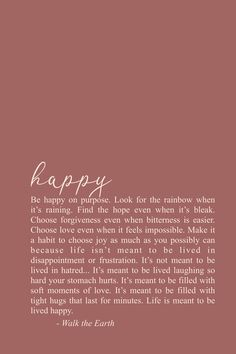 encouragement quotes Youve got to be happy on purpose as much as you possibly ca. - encouragement quotes Youve got to be happy on purpose as much as you possibly ca… encouragement - # Quotes For Kids, Quotes To Live By, Me Quotes, Funny Quotes, Happy Times Quotes, Couple Quotes, Positive Happy Quotes, Happy For You Quotes, Finally Happy Quotes