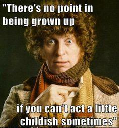 Tom Baker had it right