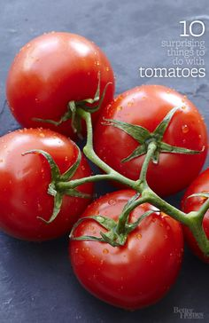 Tired of the same old tomato recipes? We have new ways to use the anti-oxident packed food: http://www.bhg.com/recipes/dinner/10-surprising-things-to-do-with-tomatoes/?socsrc=bhgpin080414surprisingtomatorecipes&page=1