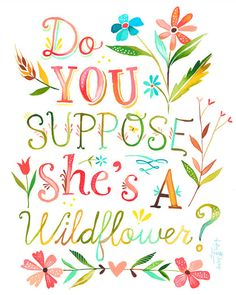 "From Alice in Wonderland: Daisy: ""What kind of a garden do you come from?"" - Alice: ""Oh, I don't come from any garden."" - Daisy: ""Do you suppose she's a wildflower?"" / Created by Katie Daisy Design Fonte, Diy Design, Daisy Art, Tutorial Diy, Watercolor Quote, Watercolor Typography, Quote Typography, Chalk Lettering, Brush Lettering"