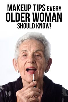 Makeup Tips for older women. Quick tips that every mature woman should know when it comes to choosing and applying her makeup to look younger. Suitable for women in their 40s, 50s and 60s!