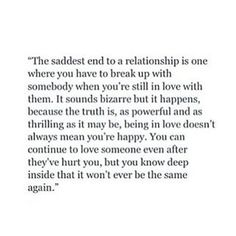 Breaking up with someone you love... Sad