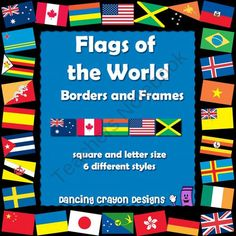 Add an international flavor to your projects and Teachers Notebook products with these 'flags of the world' borders and frames.