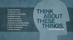 Think about these things