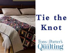 How to Make the Tie the Knot Quilt