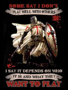 KNIGHT TEMPLAR I SAY IT DEPENDS ON WHO IT IS AND WHAT THEY WANT TO PLAY SHIRT #KnightsTemplar #DeusVult #Crusade Warrior Quotes, Prayer Warrior, Silver Knight, Warrior Within, Christian Warrior, Sayings And Phrases, Armor Of God, Chivalry, Spiritual Warfare
