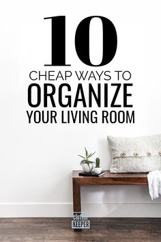 You really can have a super organized living room without spending a ton. Learn some dollar store hacks and cheap DIY storage ideas so you can organize a living room on a budget. Living Room On A Budget, Living Room Colors, Living Room Designs, Living Room Hacks, Diy On A Budget, Decorating On A Budget, Ways To Organize Your Room, Organize Room, Living Room Furniture