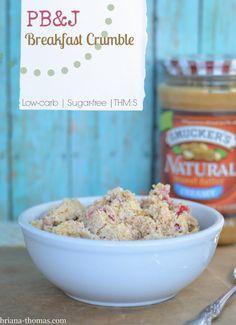 PB&J Breakfast Crumble {Low-carb, Sugar-free, THM:S, Gluten free}