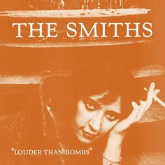 Carátulas de música Frontal de The Smiths - Louder Than Bombs. Portada cover Frontal de The Smiths - Louder Than Bombs Lp Vinyl, Vinyl Records, I Love Music, My Music, Music Mix, Amazing Music, Rock Music, Will Smith, 25 Years Ago Today