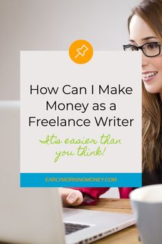 How Can I Make Money as a Freelance Writer — Early Morning Money Ways To Earn Money, Make More Money, Make Money Blogging, Money Tips, Money Saving Tips, Extra Money, Feeling Stuck, How Are You Feeling, Job Info