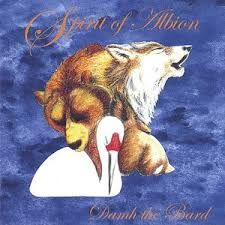 Damh the Bard - Spirit of Albion
