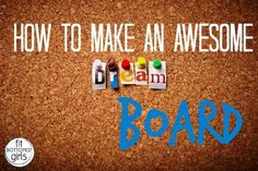 Six tips for making a dream board that'll help you to reach your fitness goals!