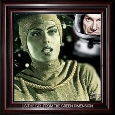 LOST IN SPACE....THE GREEN GIRL FROM THE GREEN DIMENSION, HAS A CRUSH TOWARD DR. SMITH! LOVE AT A FIRST SIGHT! PHOTO EDITOR: GARY DRISH