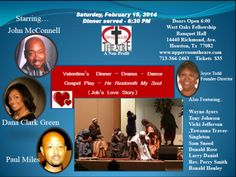 """I want 2 thank everyone who has got their ticket! For those who haven't, it's time now 2 get your tickets to The Upper Room Theater's production """"He Restoreth My Soul"""" inspirational Love Story of Job, Valentine's Day Dinner, Dance, & stage-play @ The West Oak Fellowship Banquet Hall @ 14440 Richmond Ave. Houston, TX 77082 on February15 2014 Time: Doors open at 6:00pm Tickets just $35  Call 832-530-8893 or txt me to purchase tickets or for more info or u can go to…"""