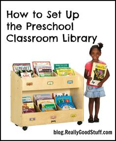 How to Set Up the Preschool Classroom Library