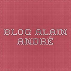 Blog Alain André