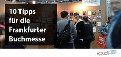 10 Tipps für die Frankfurter Buchmesse http://www.epubli.de/blog/frankfurter-buchmesse-2014
