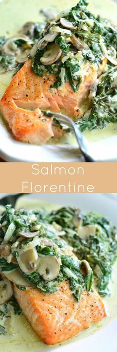 Salmon Florentine. This delicious, easy dinner is made with juicy, tender, baked salmon and topped with creamy spinach and mushrooms.