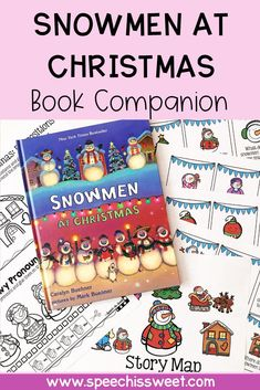 Your speech-language therapy students will love reading Snowmen at Christmas by Caralyn Buehner. It's perfect for speech therapy in December! This blog post reviews the book companion. It addresses a variety of language skills such as story retelling, pronouns, grammar, vocabulary, comprehension, and more! | Speech is Sweet