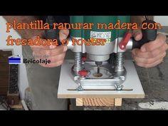 Plantilla ranurar o cajear madera con fresadora o router - YouTube