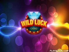 Wild Luck Casino For Viber  Android Game - playslack.com , strive your luck by placing bets and turning wheels of colourful slot appliances. prevail enormous assets and disparate bonuses. In this colourful Android game you can strive your luck at disparate slot appliances like the monarch of Gold, polar lion, etc. Place your bets and watch a collection of images become paylines for you. Increase your winnings in intriguing bonus games. Get a collection of bonuses in game. hazards, elevate…