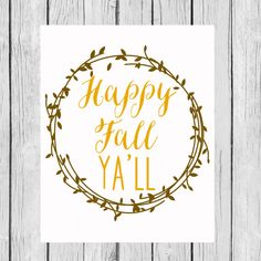 Happy Fall Ya'll Printable Thanksgiving Autumn by LoveandPrint, $4.00